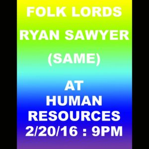 folk lords / ryan sawyer / same