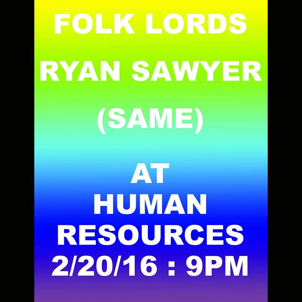 folk lords / ryan sawyer / same